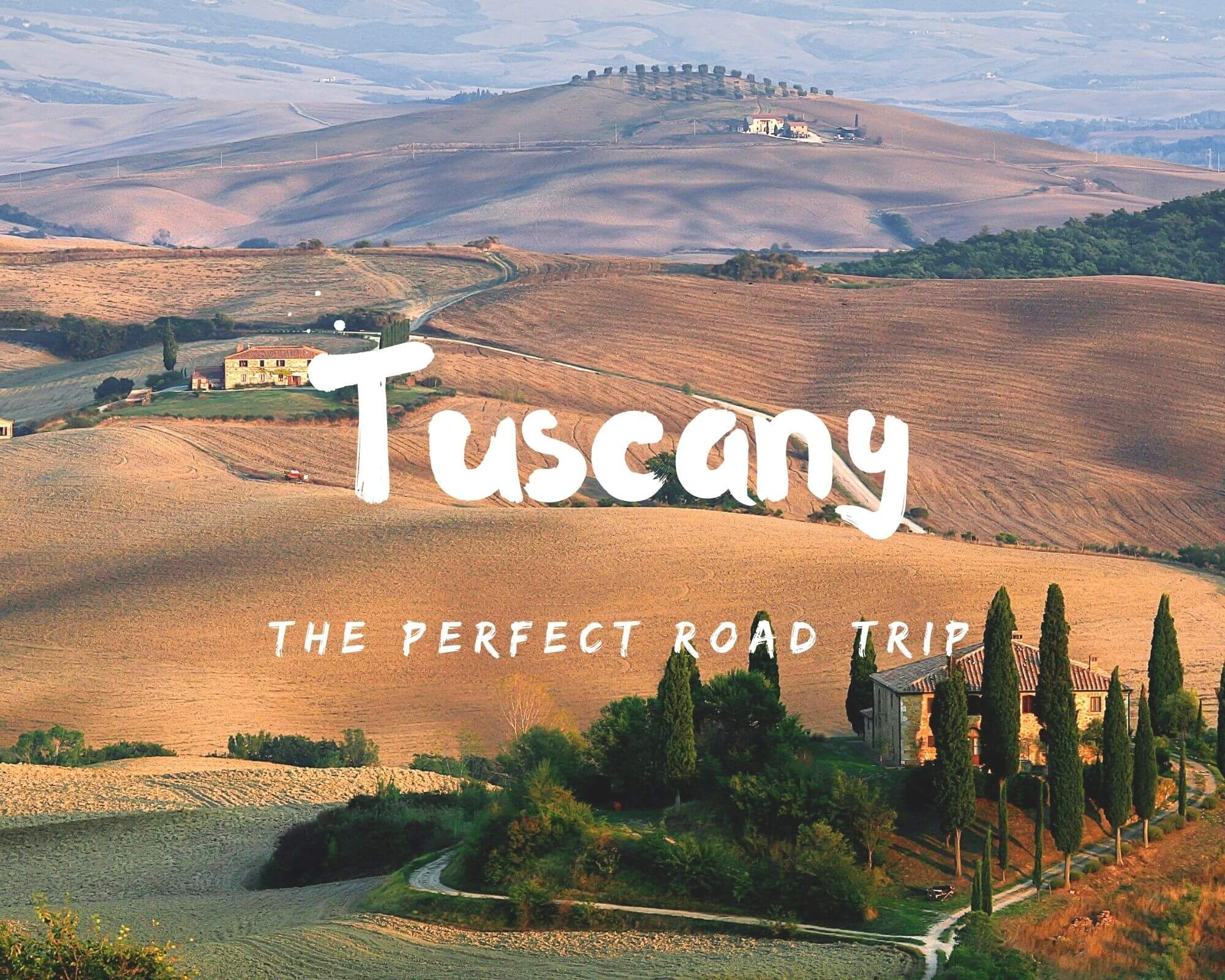 road trip in Tuscany tips
