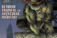 Photo of Tartarugas Ninja de novo nas bancas! (Panini)