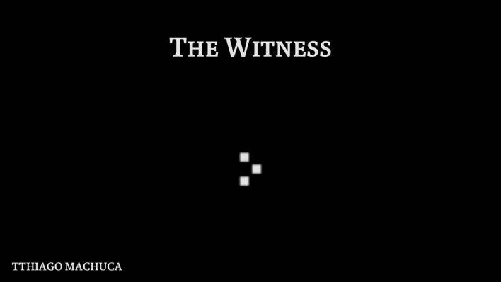 The Witness (O Observador) (7)