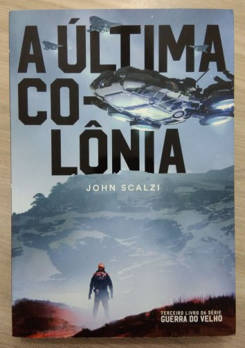 A Ultima Colonia - John Scalzi 03b