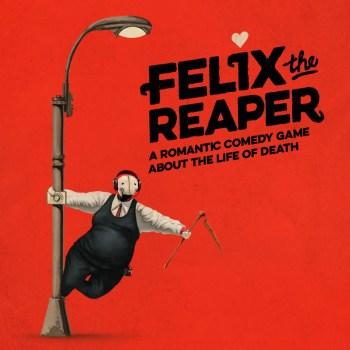 Felix The Reaper 03