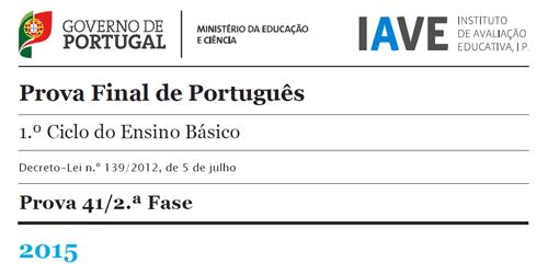 4Ano - Prova Final Português (41) - 2ª Fase - 13 julho 2015