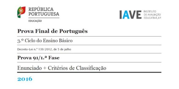 9Ano - Prova Final Português - 1ª Fase - 17 junho 2016