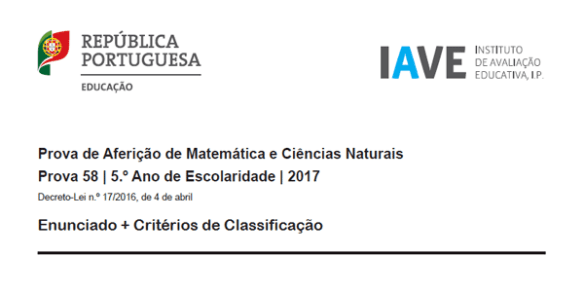 Provas Aferição 2017 Enunciado Critérios de Classificação Matemática Ciências Naturais Físico-Química Português História e Geografia de Portugal