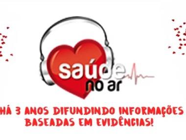 Saúde no Ar: três anos levando informações baseadas em evidências