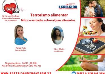Terrorismo alimentar: mitos e verdades sobre alguns alimentos