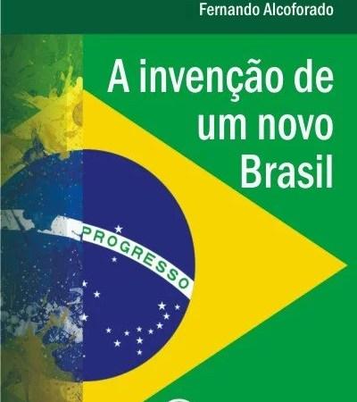 Como inventar um novo Brasil