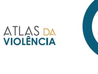 Ipea divulga o Atlas da violência 2018