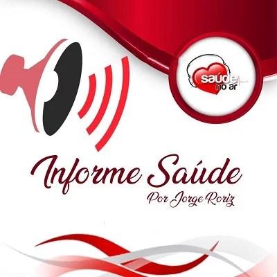 Podcast - Informe Saúde - 06/11