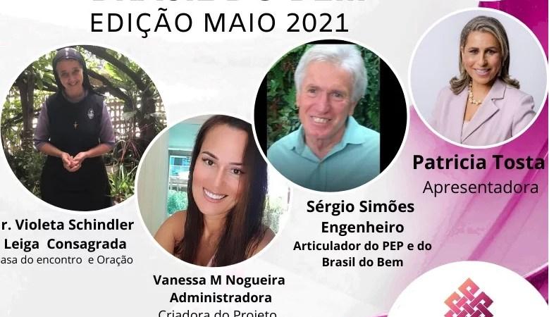 Brasil do Bem - Edição Maio