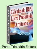 Passo-a-passo no cálculo do IRPJ Lucro Presumido ou Arbitrado Trimestral. Calcule correto para pagar somente o imposto de renda devido! Inclui exercícios práticos. Clique aqui para mais informações.