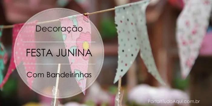 decoracao-festa-junina-com-bandeirinhas