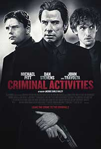 Criminal Activities (2015) Film Online Subtitrat