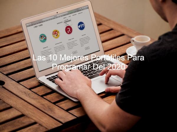 Portátiles Para Programar, portatil para programacion, portatiles para programar, programar, laptop para progremar