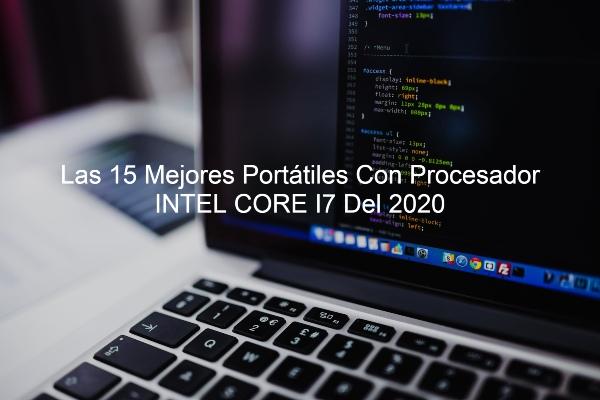 portatiles con procesador intel core i7, intel core i7, portatiles i7, portatiles i5, portatiles i9