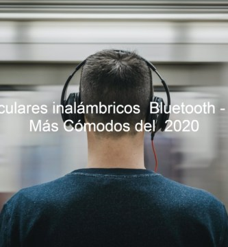 mejores auricularesnmejores auriculares bluetooth,mejores auriculares inalambricos