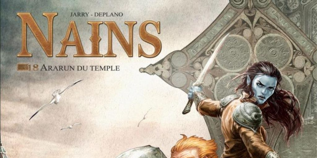 Nains, tome 18 : Ararun du Temple – Nicolas Jarry et Paolo Deplano