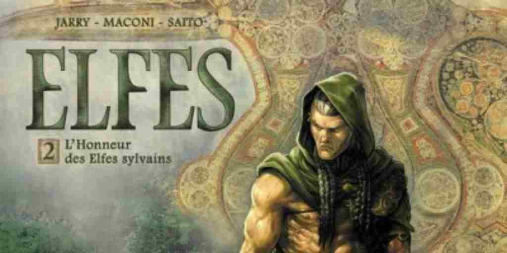 Elfes tome 02, L'Honneur des Elfes Sylvains – Nicolas Jarry et Gianluca Maconi