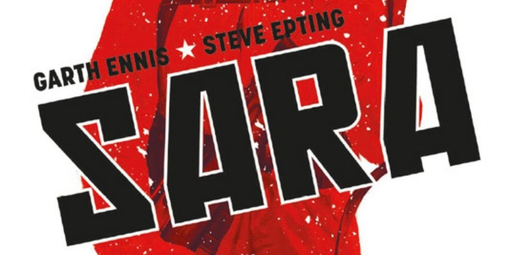 Sara – Garth Ennis et Steve Epting