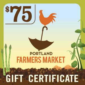 $75 Portland Farmers Market Gift Certificate