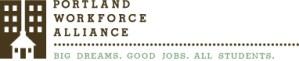 Portland Workforce Alliance - Big dreams. Good jobs. All Students.