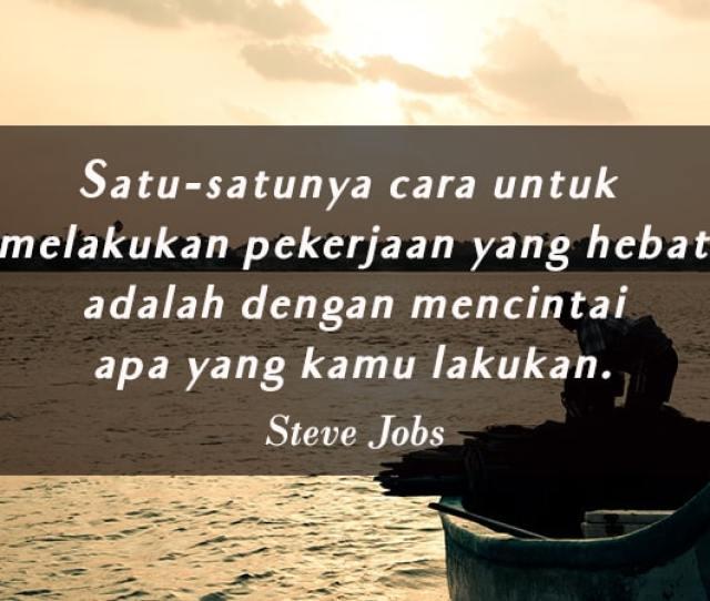 Kata Kata Motivasi Kerja Steve Jobs