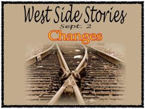 West Side Stories Changes