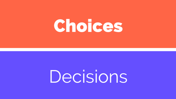 Making Choices
