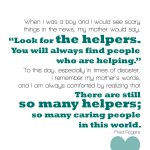 Helpers Quote Fred Rogers Printable