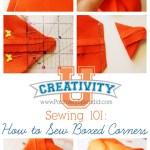 Creativity U: How to Sew a Boxed Corner