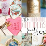 40+ Handmade Gifts for Her