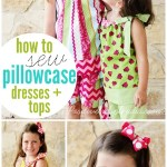 How to Sew Pillowcase Dresses and Tops