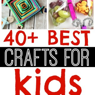 40 Best Kids Craft Ideas The Ultimate List Of Crafts For Kids