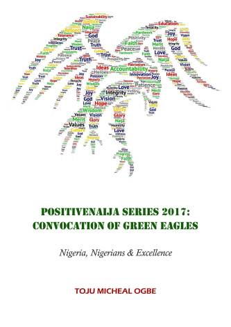 PositiveNaija Series 2017: Convocation of Green Eagles