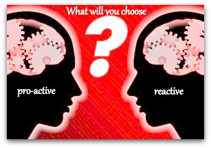 Weekend Challenge: Be Pro-active Not Reactive