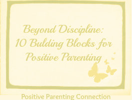 Family: Building Block for Positive Parenting #2
