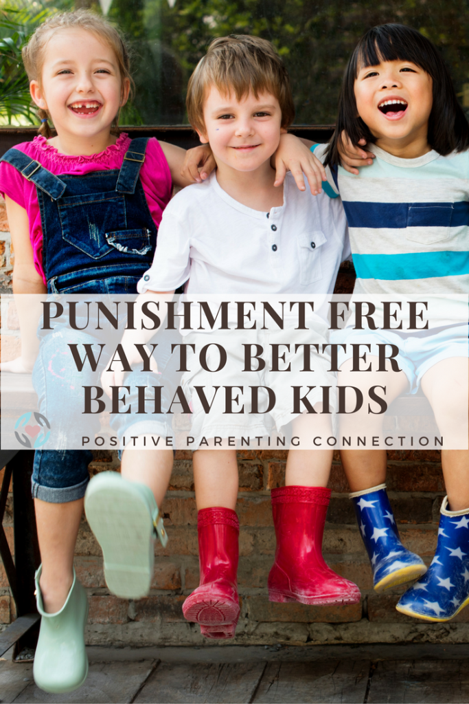 better behaved kids without punishing