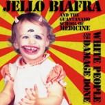 JelloBiafra+TheGuantanamoSchool+Of+Medicine_WhitePeople