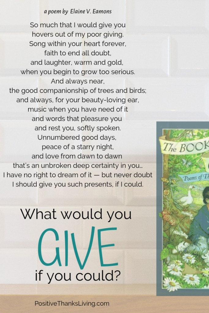 What would you give if you could - PositiveThanksLiving #positivity #optimism #thankful #grateful