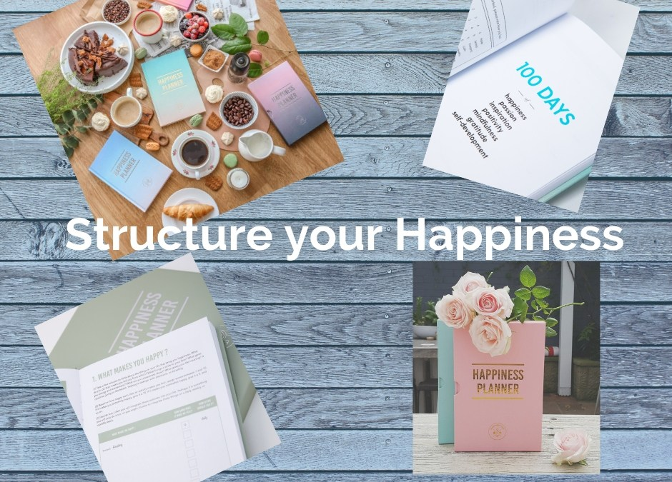 Experiment - Structure your Happiness - 100 days