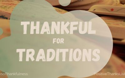 Thankful for Traditions