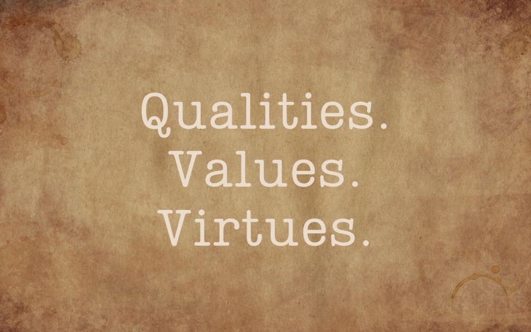 qualities values virtues