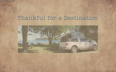 Thankful for a destination.