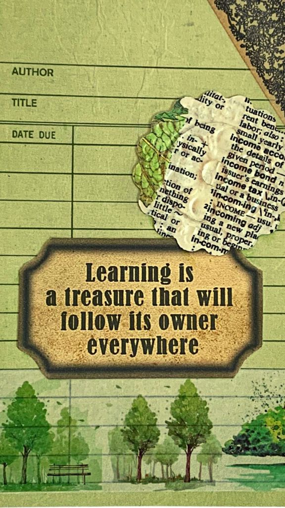 Learning is a treasure taht will follow its owner everywhere - be sure you're gathering and sharing treasures!