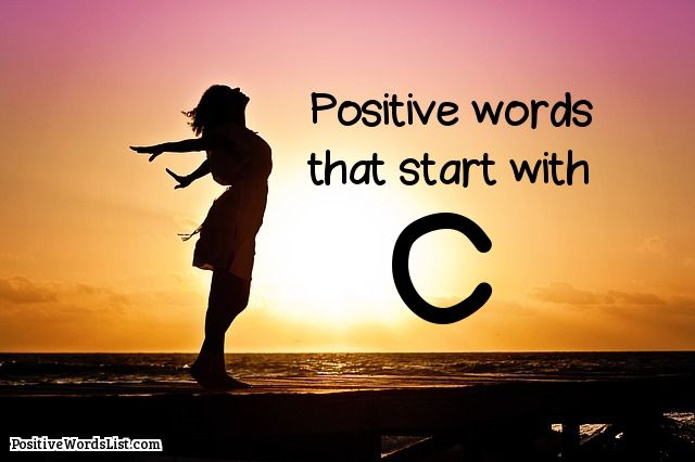Positive Words That Start With C