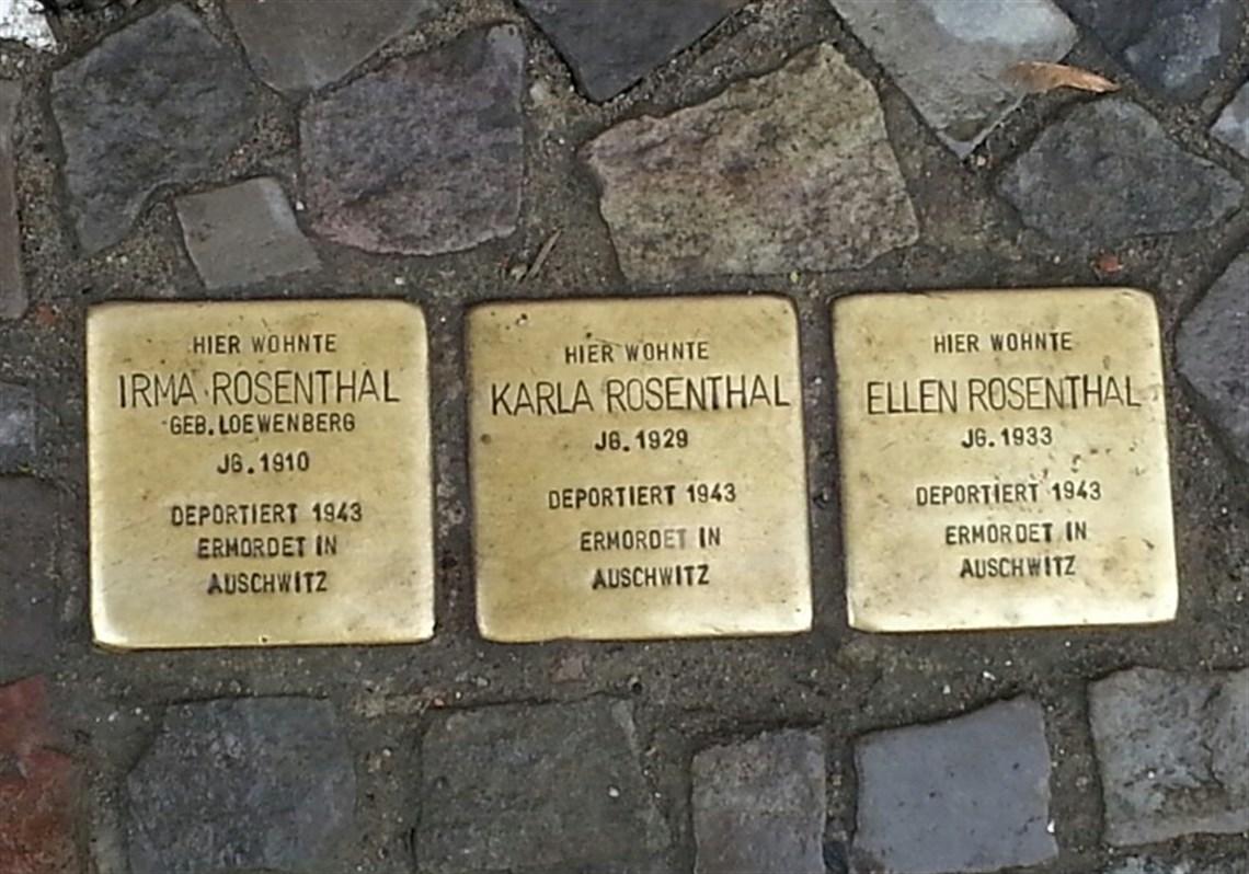 Stumbling stones in Berlin memorialize Irma, Karla and Ellen Rosenthal, who were murdered in Auschwitz.
