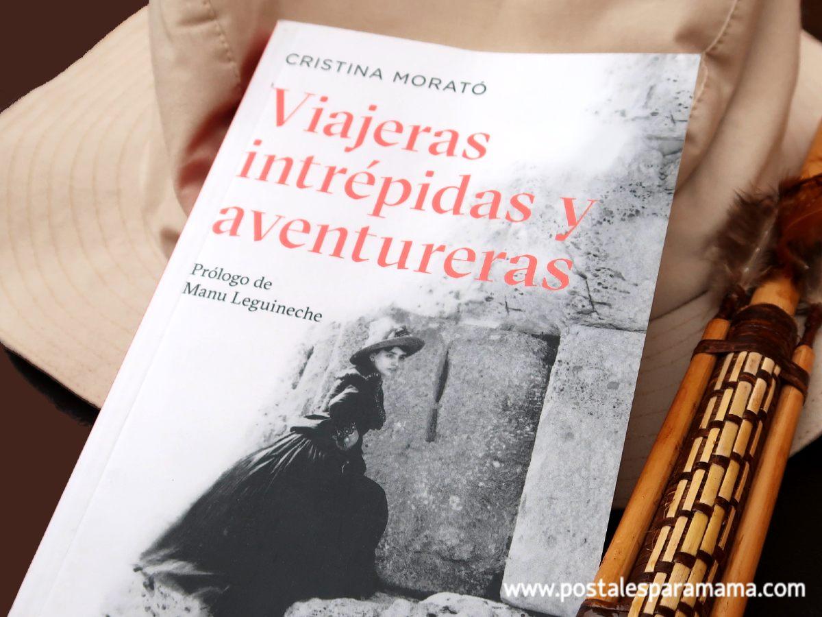 Mujeres Viajeras Aventureras Morató- Postales para Mamá