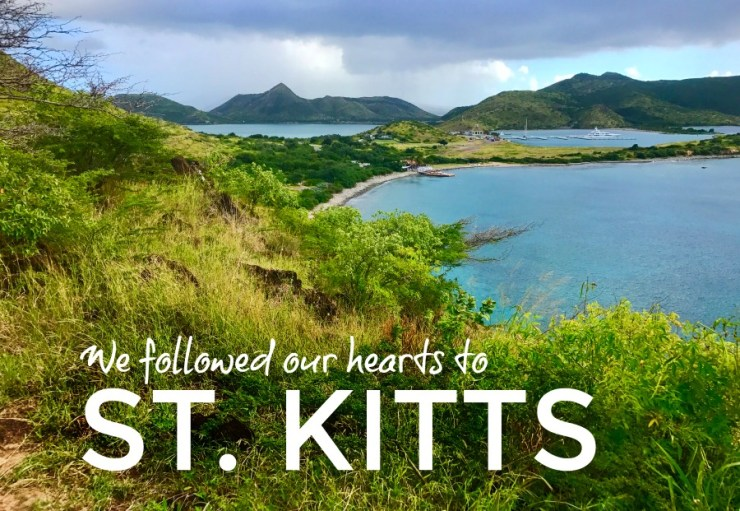 Following Our Hearts To St Kitts