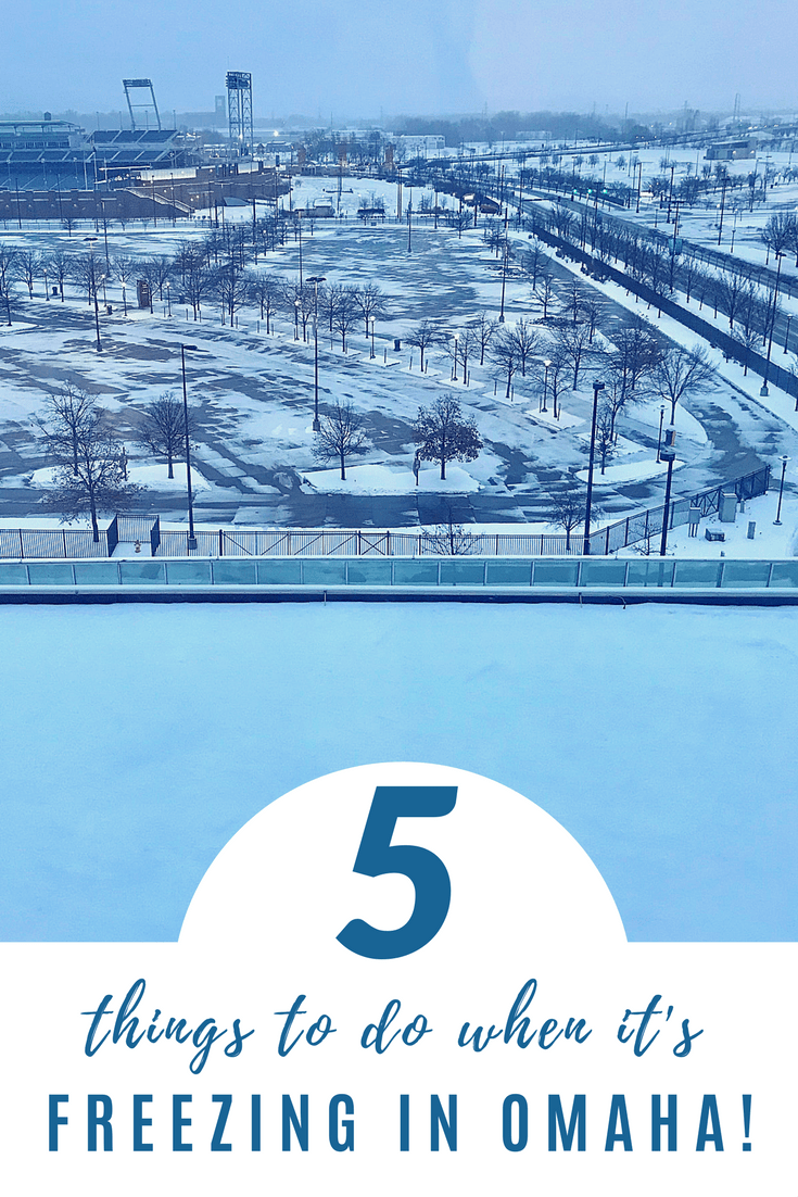 5 things to do in Omaha when it\'s freezing