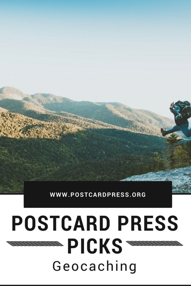 Postcard Press Picks: Geocaching